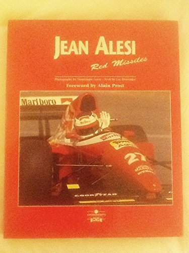 Jean Alesi: Red Missiles by Luc Domenjoz (1996-01-01)