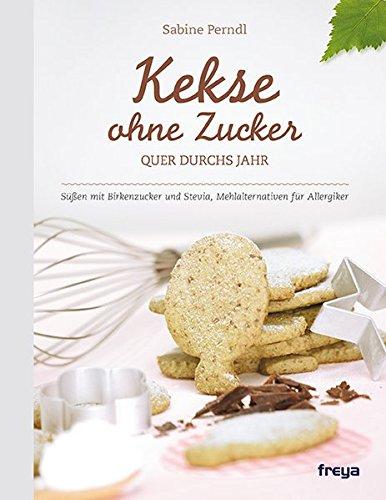 Kekse-ohne-Zucker-Quer-durchs-Jahr