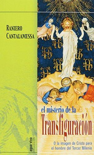El misterio de la transfiguración por Raniero Cantalamessa