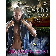 L'Alpha e il suo Pet (Italian Edition)