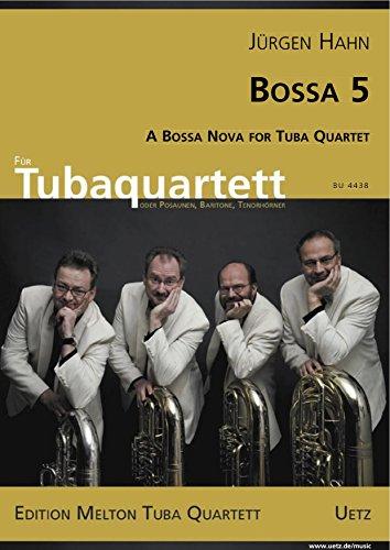 bossa-quinta-a-bossa-nova-for-tuba-quartet-una-bossa-nova-per-tuba-quartett-o-trombone-baritono-corn