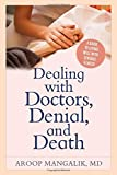 #9: Dealing with Doctors, Denial, and Death: A Guide to Living Well with Serious Illness