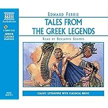 Tales from the Greek Legends (Junior Classics) (Junior Classics) (Junior Classics)