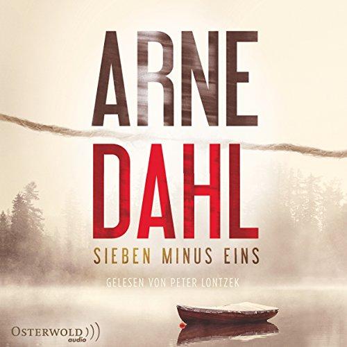 Buchseite und Rezensionen zu 'Sieben minus eins (Berger und Blom 1)' von Arne Dahl
