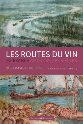 ROUTES VIN EN FRANCE AU COURS DES SIECLES