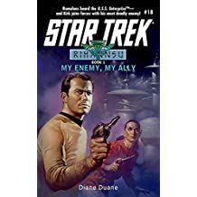My Enemy, My Ally: Rihannsu #1 (Star Trek: The Original Series)