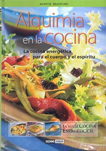 Alquimia En La Cocina (Salud y vida natural) por Montse Bradford