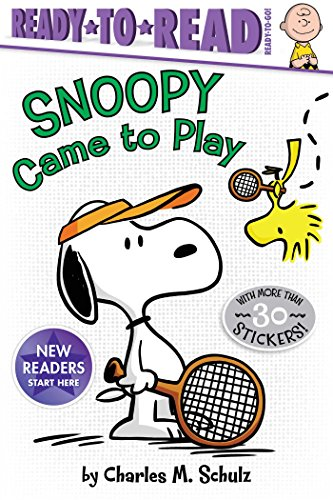 Snoopy Came to Play (Peanuts: Ready-to-Read. Ready-to-Go!) por Charles M. Schulz
