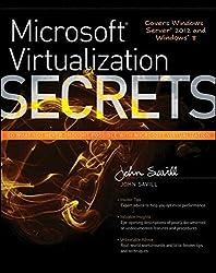 Microsoft Virtualization Secrets by John Savill (2012-07-31)