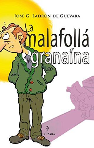 La malafollá granaína por José García Ladrón de Guevara