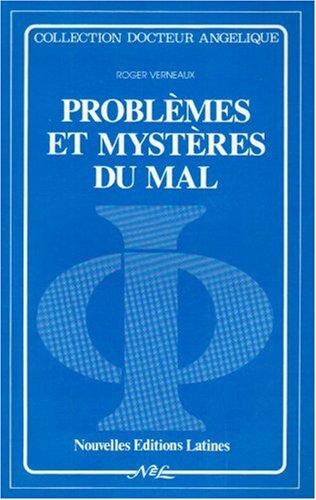 Problèmes et mystères du mal par Roger Verneaux