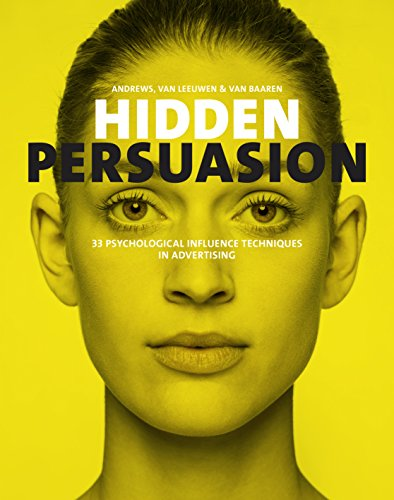 hidden-persuasion-33-psychological-influence-techniques-in-advertising