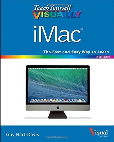 Teach Yourself VISUALLY iMac (Teach Yourself VISUALLY (Tech)) by Guy Hart-Davis (2014-05-05)
