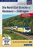 Die Nord-Süd-Strecke Teil 1 - Hannover - Göttingen [Import allemand]