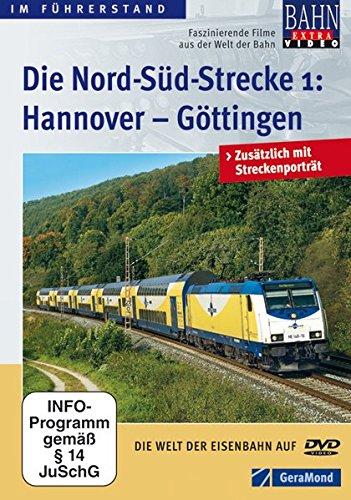 Die Nord-Süd-Strecke Teil 1 - Hannover - Göttingen