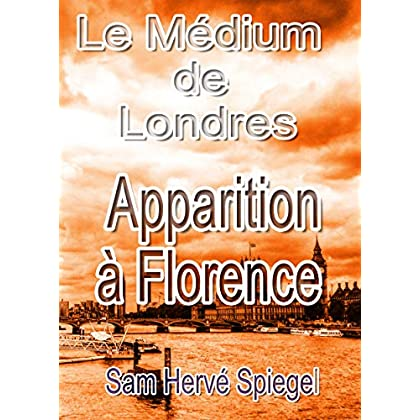 Le Médium de Londres – Apparition à Florence (Volume 2 - Trilogie)