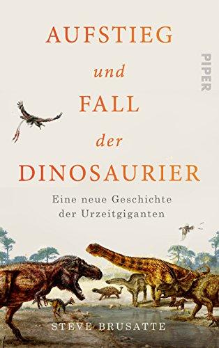 Buchseite und Rezensionen zu 'Aufstieg und Fall der Dinosaurier' von Steve Brusatte