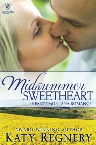 Midsummer Sweetheart: Volume 3 (Heart of Montana)
