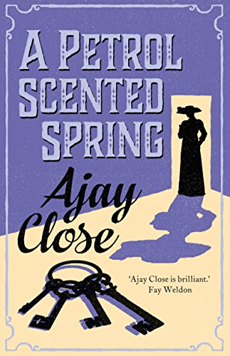 Petrol Scented Spring by [Close, Ajay]