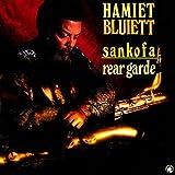 Songtexte von Hamiet Bluiett - Sankofa/Rear Garde