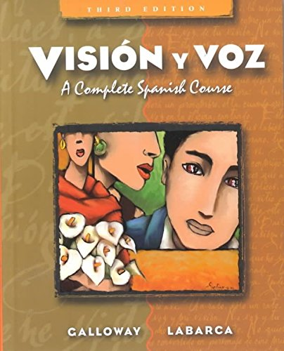 [(Vision Y Voz : A Complete Spanish Course)] [By (author) Vicki Galloway] published on (August, 2003)