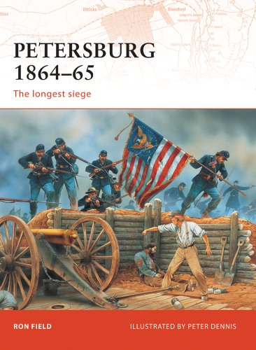 Petersburg 1864-65: The longest siege (Campaign Book 208) (English Edition)