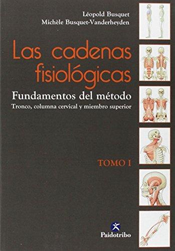 Descargar Libro Las Cadenas Fisiológicas - Tomo I (Deportes) de Léopold Busquet