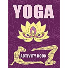 Yoga Activity Book: 20 Word Search Puzzles and Answer, 20 Crossword Puzzles and Answer, Large Print Activity Book for Adults