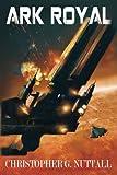 Ark Royal: Volume 1