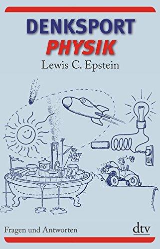 Denksport-Physik: Fragen und Ant...
