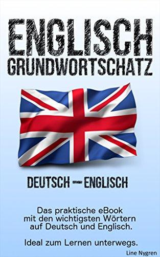 Grundwortschatz Deutsch - Englisch: Das praktische eBook mit den ...