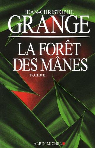 La forêt des Mânes par Jean-Christophe Grangé