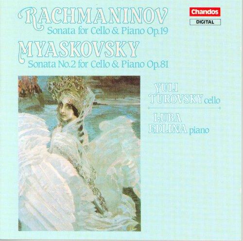 Myaskovsky / Rachmaninov: Cello Sonatas