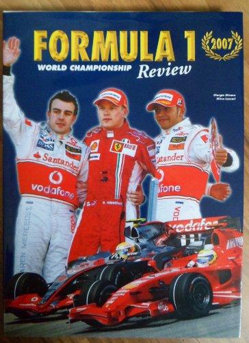 Formula 1 2007. Ediz. illustrata: A Photographic Review of the 2007 Season por Giorgio Stirano