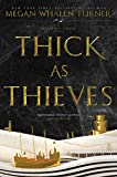 Thick as Thieves (Queens Thief, Band 5)