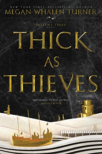 Thick as Thieves (Queen's Thief Book 5) (English Edition)