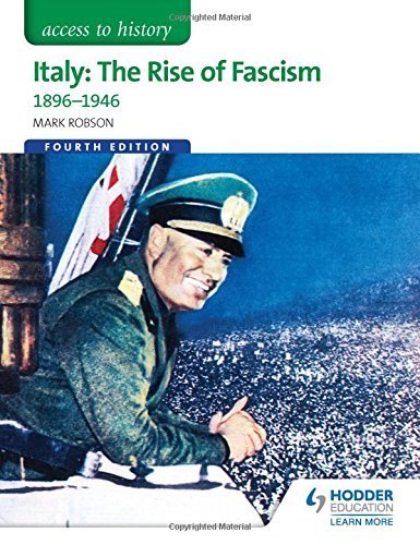 Access to History: Italy: The Rise of Fascism 1896-1946 Fourth Edition by Robson, Mark (July 31, 2015) Paperback