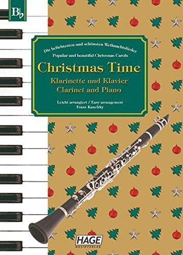 Christmas Time, 37 bekannte Weihnachtslieder für Klarinette und Klavier / Clarinet and Piano