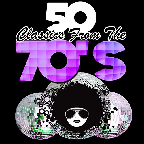 50 Classics from the 70's