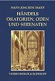 Händels Oratorien, Oden und Serenaten. Ein Kompendium (Consilia)