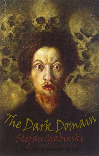 The Dark Domain (Dedalus European Classics) by Grabinski, Stefan (2013) Paperback