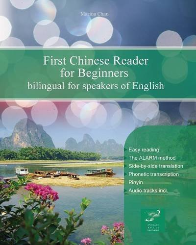 First Chinese Reader for Beginners: Bilingual for Speakers of English (Graded Chinese Readers, Band 1) Dual-marine Audio