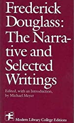 The narrative and selected writings (Modern Library college editions)