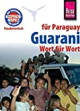 Reise Know-How Sprachführer Guarani für Paraguay - Wort für Wort: Kauderwelsch-Band 34 - Wolf Lustig
