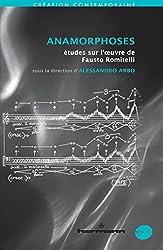 Anamorphoses: Études sur l' uvre de Fausto Romitelli