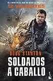 Soldados a caballo: 12 valientes (Bestseller)