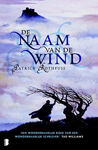 De naam van de wind (Dutch Edition) -