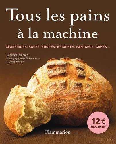 Tous les pains à la machine par Rébecca Pugnale