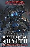 The Battlepits of Krarth: Volume 1 (Blood Sword)
