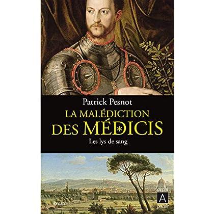 La malédiction des Médicis t.2: Les lys de sang